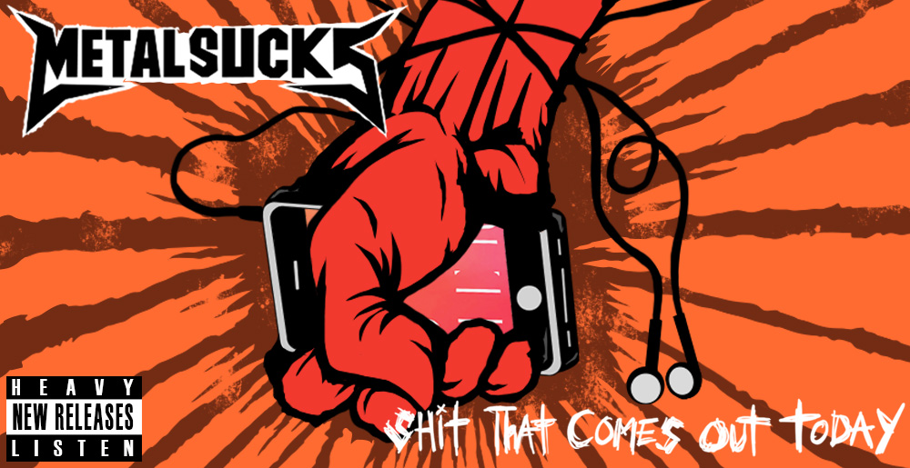 Shit That Comes Out Today: August 2nd, 2019 | MetalSucks